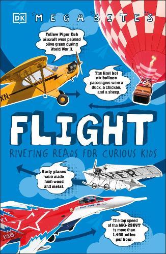 Flight: Riveting Reads for Curious Kids - Mega Bites (Paperback)