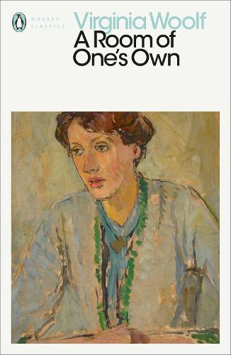 A Room of One's Own - Penguin Modern Classics (Paperback)