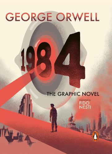 Nineteen Eighty-Four: The Graphic Novel (Hardback)