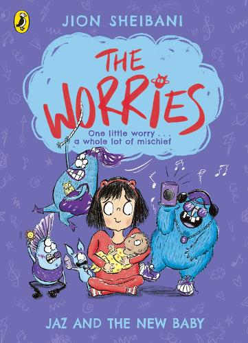 The Worries: Jaz and the New Baby - The Worries (Paperback)