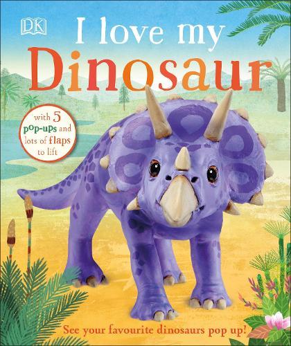 I Love My Dinosaur (Board book)