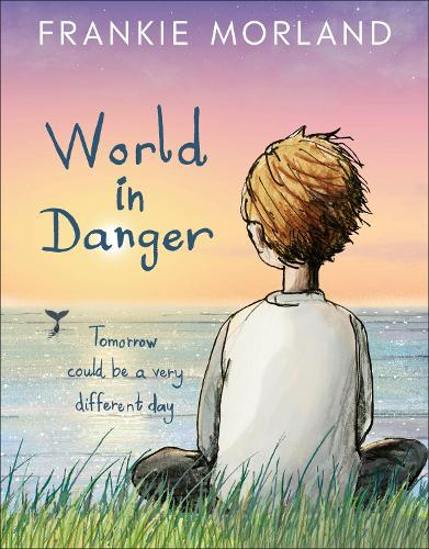 World In Danger: Tomorrow could be a very different day (Paperback)