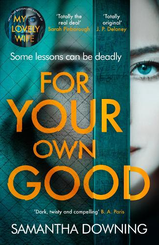 For Your Own Good (Hardback)