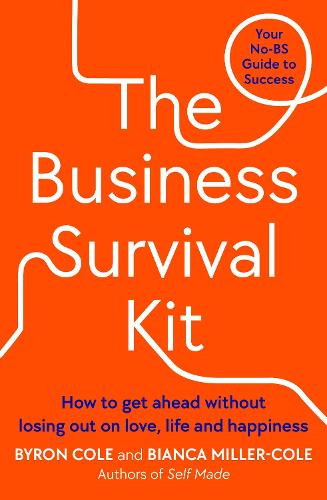 The Business Survival Kit: Your No-BS Guide to Success (Paperback)