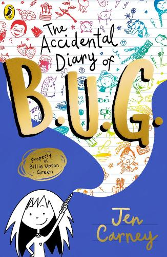 The Accidental Diary of B.U.G. - The Accidental Diary of B.U.G. (Paperback)