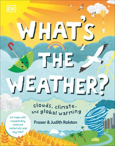 What's The Weather?: Clouds, Climate, and Global Warming (Hardback)