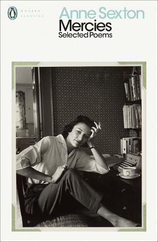Mercies: Selected Poems - Penguin Modern Classics (Paperback)