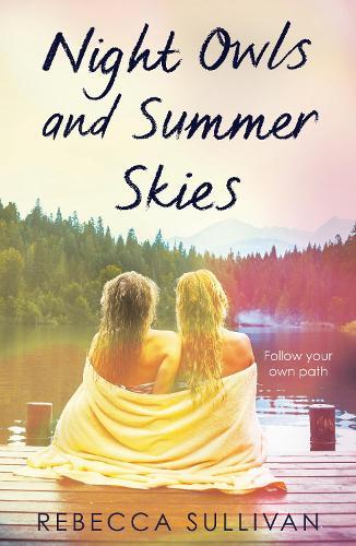 Nights Owls and Summer Skies - A Wattpad Novel (Paperback)