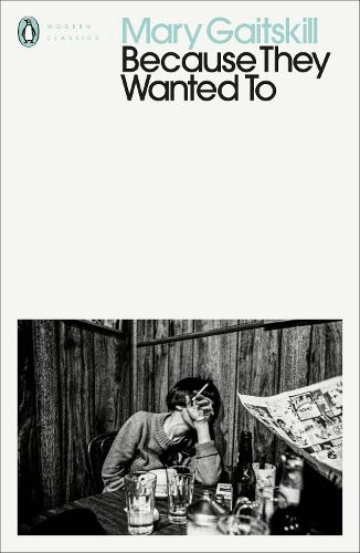 Because They Wanted To - Penguin Modern Classics (Paperback)