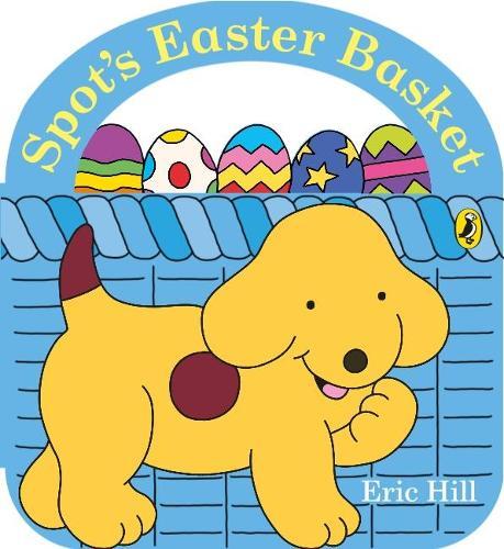 Spot's Easter Basket (Board book)