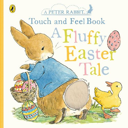 Peter Rabbit A Fluffy Easter Tale (Board book)