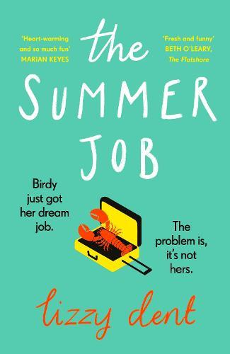 The Summer Job (Hardback)