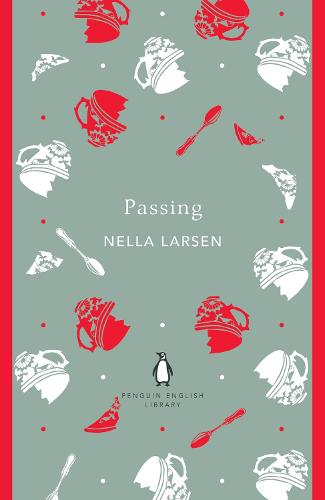 Passing - The Penguin English Library (Paperback)