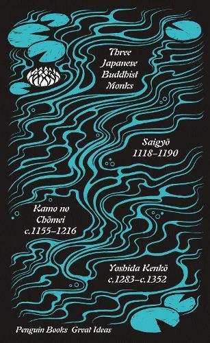 Three Japanese Buddhist Monks - Penguin Great Ideas (Paperback)
