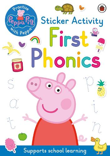 Peppa Pig: Practise with Peppa: First Phonics: Sticker Activity Book - Peppa Pig (Paperback)