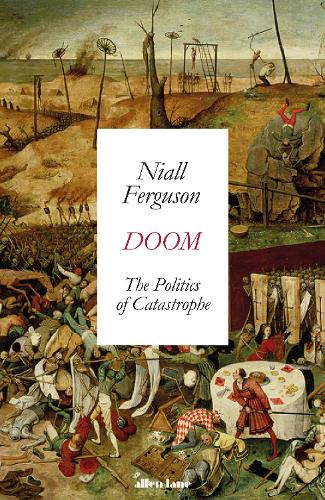 Doom: The Politics of Catastrophe (Hardback)