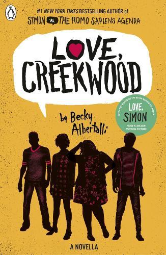 Love, Creekwood by Becky Albertalli | Waterstones