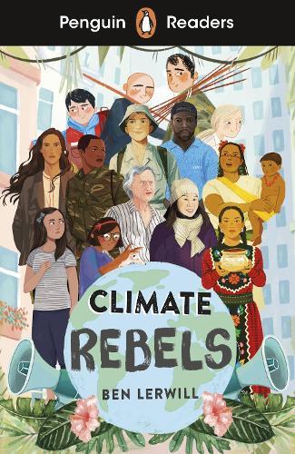Penguin Readers Level 2: Climate Rebels (ELT Graded Reader) (Paperback)