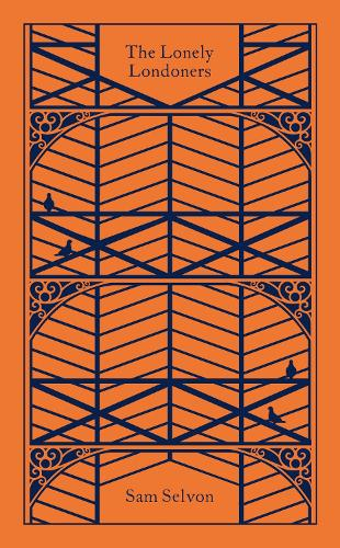 The Lonely Londoners - Penguin Clothbound Classics (Hardback)