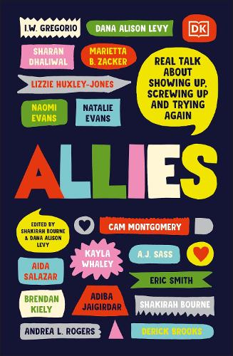 Allies: Real Talk About Showing Up, Screwing Up, And Trying Again (Paperback)