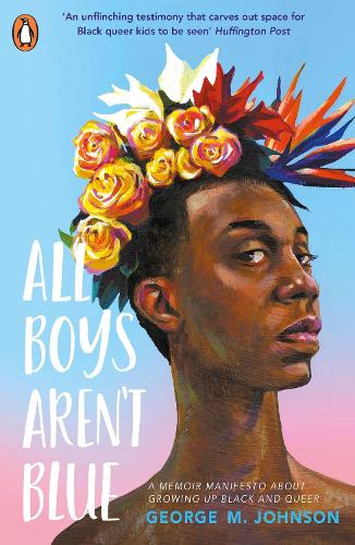 All Boys Aren't Blue (Paperback)