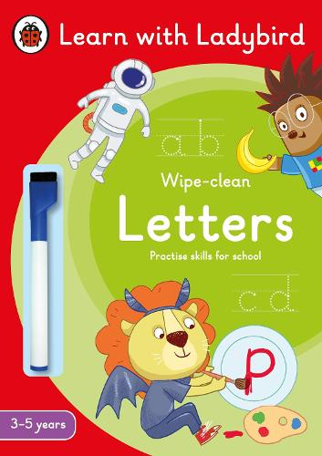 Letters: A Learn with Ladybird Wipe-Clean Activity Book 3-5 years: Ideal for home learning (EYFS) - Learn with Ladybird (Paperback)