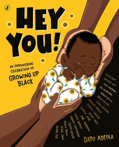 Hey You!: An empowering celebration of growing up Black (Paperback)