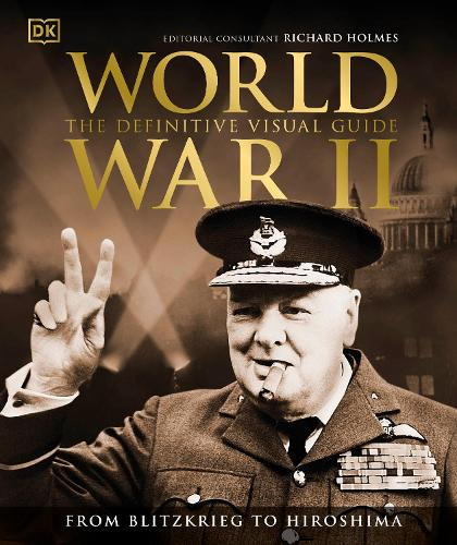 World War II The Definitive Visual Guide (Hardback)