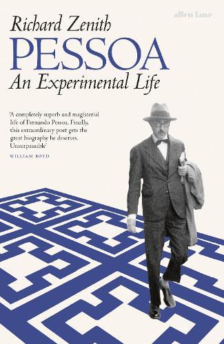Pessoa: An Experimental Life (Hardback)