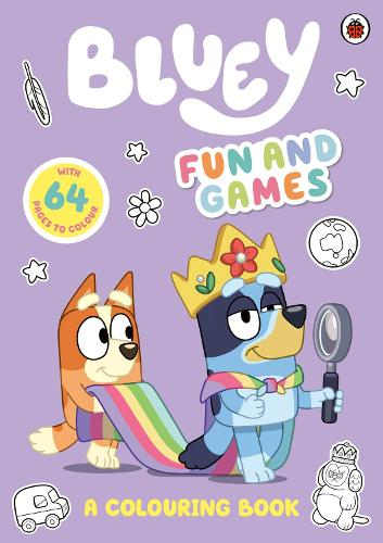 Bluey: Fun and Games Colouring Book: Official Colouring Book - Bluey (Paperback)