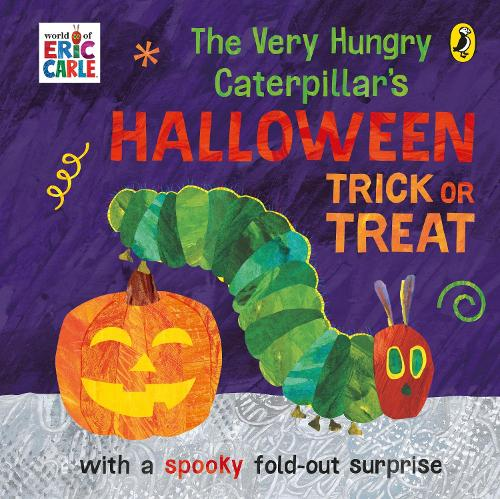 The Very Hungry Caterpillar's Halloween Trick or Treat (Board book)