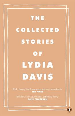 The Collected Stories of Lydia Davis (Paperback)