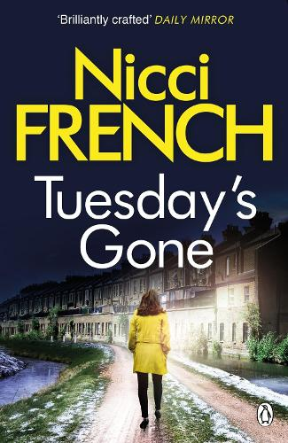 Tuesday's Gone: A Frieda Klein Novel (2) - Frieda Klein (Paperback)