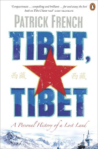 Tibet, Tibet: A Personal History of a Lost Land (Paperback)