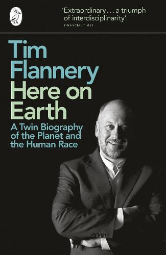 Here on Earth: A Twin Biography of the Planet and the Human Race (Paperback)