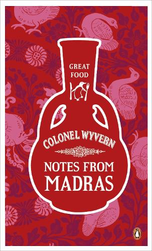Notes from Madras - Penguin Great Food (Paperback)
