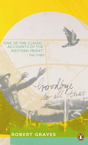 Goodbye to All That - Penguin Modern Classics (Paperback)