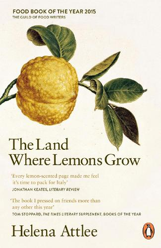 The Land Where Lemons Grow: The Story of Italy and its Citrus Fruit  (Paperback)