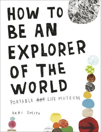 How to be an Explorer of the World (Paperback)