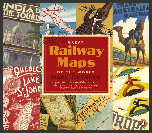 Great Railway Maps of the World (Paperback)
