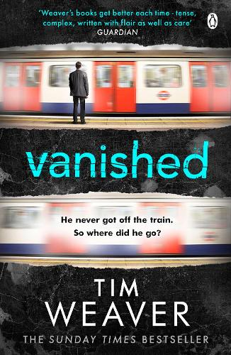 Vanished: He disappeared and someone knows why . . . Find out who in this EDGE-OF-YOUR-SEAT THRILLER - David Raker Missing Persons (Paperback)