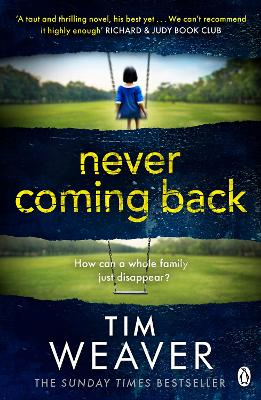 Never Coming Back: Someone doesn't want this family found . . . in the UNFORGETTABLE R&J THRILLER - David Raker Missing Persons (Paperback)