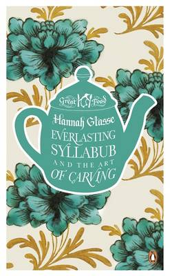 Everlasting Syllabub and the Art of Carving (Paperback)