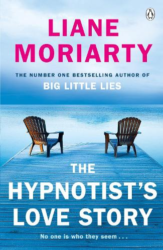 The Hypnotist's Love Story: From the bestselling author of Big Little Lies, now an award winning TV series (Paperback)