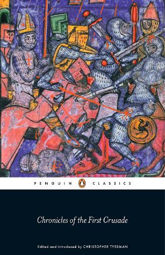 Chronicles of the First Crusade (Paperback)
