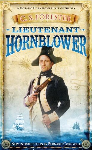 Lieutenant Hornblower - A Horatio Hornblower Tale of the Sea (Paperback)