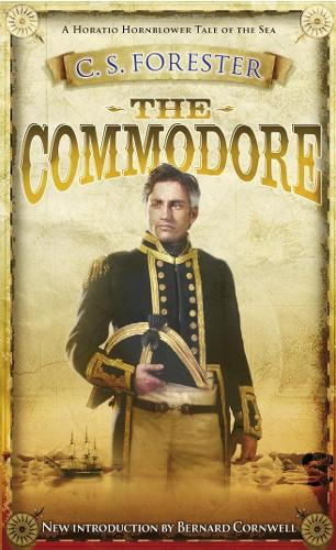 The Commodore - A Horatio Hornblower Tale of the Sea (Paperback)