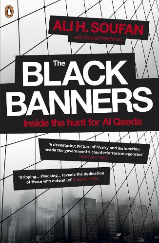 The Black Banners: Inside the Hunt for Al Qaeda (Paperback)