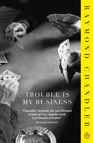 Trouble is My Business (Paperback)