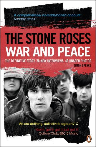 The Stone Roses: War and Peace (Paperback)